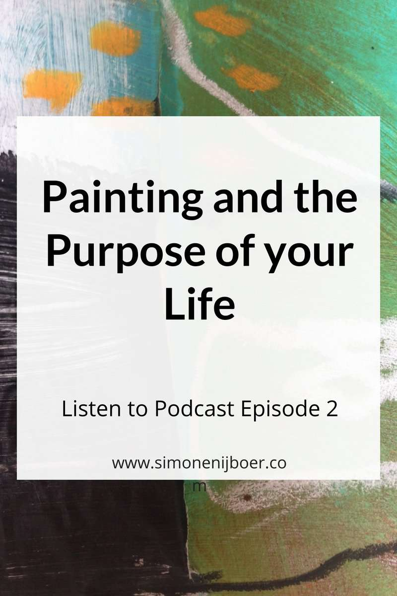Painting and the Purpose of Your Life